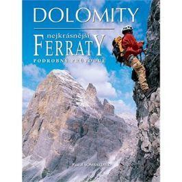 Dolomity, nejkrásnější FERRATY: Podrobný průvodce