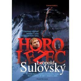 Horolezec Leopold Sulovský: Otevřená výpověď prvního Čecha na nejvyšší hoře světa