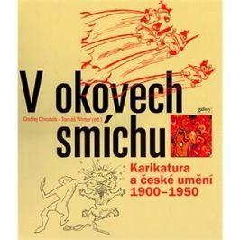 V okovech smíchu: Karikatura a české umění 1900 - 1950