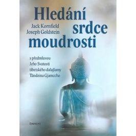 Hledání srdce moudrosti: s předmluvou Jeho Svatosti tibetského dalajlamy T. Gjamccho