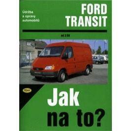 Ford Transit diesel od 2/86: Údržba a opravy automobilů č. 26