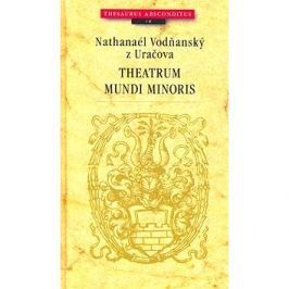 Theatrum mundi minoris: Thesaurus Absconditus