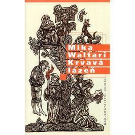 Krvavá lázeň: Mládí a podivuhodná dobrodružství Mikaela Karvajalky v mnoha zemích do roku 1527