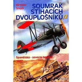 Soumrak stíhacích dvouplošníků / 2: Španělsko - severní bojiště 1937