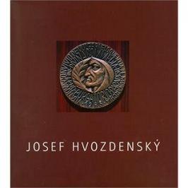 Josef Hvozdenský: Obrazy, grafika, medaile