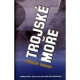 Trojské moře: Politická fikce, která se už brzy může stát skutečností...