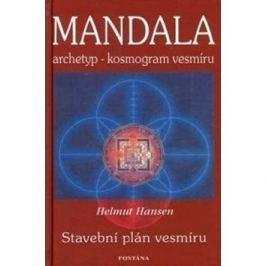 Mandala: archetyp - kosmogram vesmíru