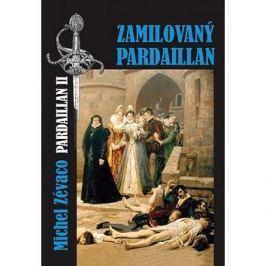 Zamilovaný Pardaillan: Pardaillan II.