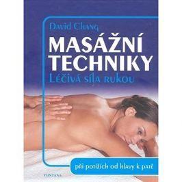 Masážní techniky: Léčivá síla rukou
