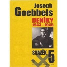 Joseph Goebbels Deníky 1945-1945: Svazek 5
