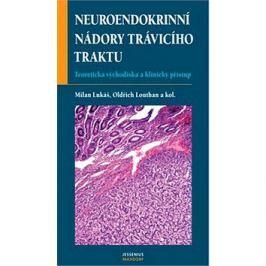 Neuroendokrinní nádory trávicí Klasická medicína