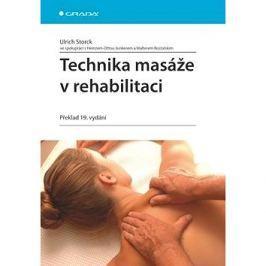 Technika masáže v rehabilitaci: Překlad 19. vydání