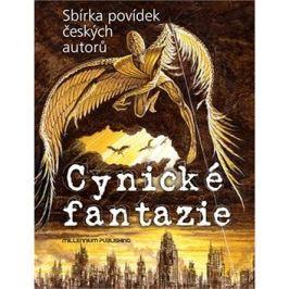 Cynické fantazie: Sbírka povídek českých autorů