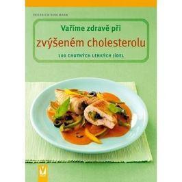 Vaříme zdravě při zvýšeném cholesterolu