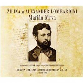 Žilina a Alexander Lombardini