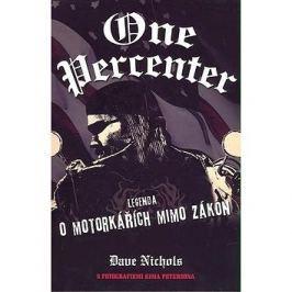 One Percenter: Legenda o motorkářích mimo zákon