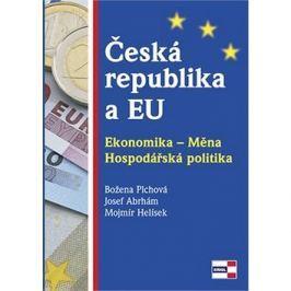 Česká republika a EU: Ekonomika - Měna. Hospodářská politika