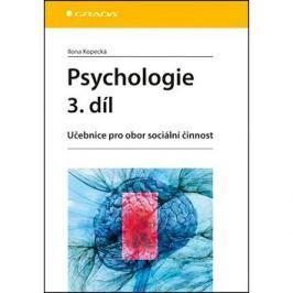 Psychologie 3. díl: Učebnice pro obor sociální činnost