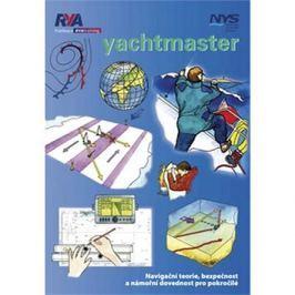 Yachtmaster: Navigační teorie, bezpečnost a námořní dovednost pro pokročilé