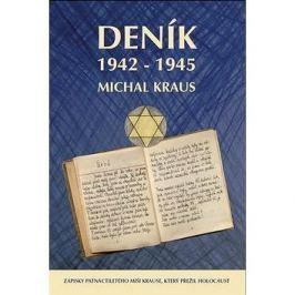 Deník 1942-1945: Zápisky patnáctiletého Míši Krause, který přežil Holocaust