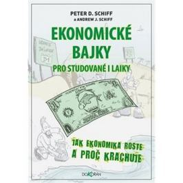 Ekonomické bajky: Pro studované i laiky