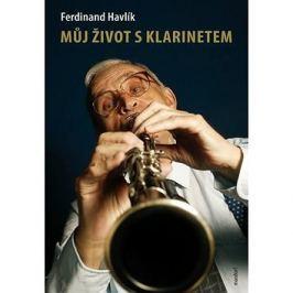 Můj život s klarinetem: Vzpomínky legendárního kapelníka divadla Semafor