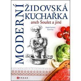 Moderní židovská kuchařka: aneb šoulet a jiné