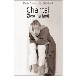 Chantal Život na laně