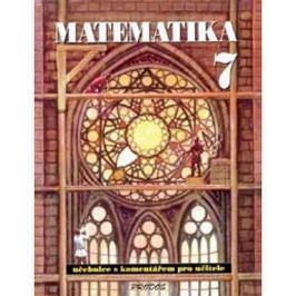 Matematika 7: S komentářem pro učitele