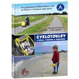 Cyklotoulky: s dětmi, vozíkem a nočníkem