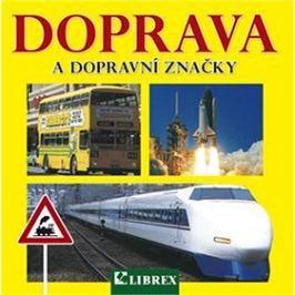 Doprava a dopravní značky
