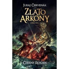 Zlato Arkony Čierny Rogan Kniha prvá