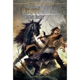 Orcigard: cyklus Likarijská trilogie, díl třetí
