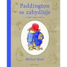 Paddington se zabydluje