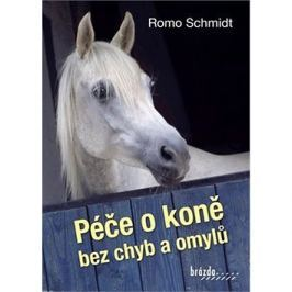 Péče o koně bez chyb a omylů