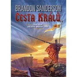 Cesta králů: První kniha Archivu Bouřné záře
