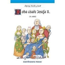 Doba císaře Josefa II.: (18. století)