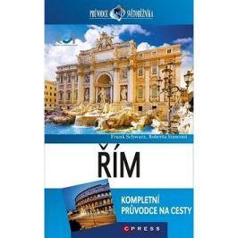 Řím: Kompletní průvodce na cesty