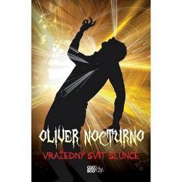 Oliver Nocturno Vražedný svit slunce