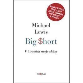 Big Short V útrobách stroje zkázy