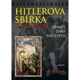 Hitlerova sbírka v Čechách: Obrazy, dary, psací stůl