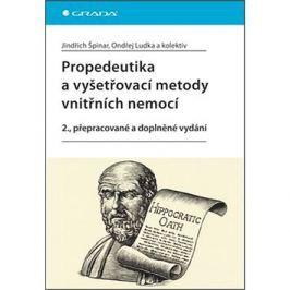 Propedeutika a vyšetřovací metody vnitřních nemocí: 2., přepracované a doplněné vydání