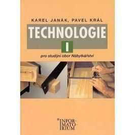 Technologie I: Pro studijní obor Nábytkářství