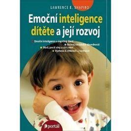 Emoční inteligence dítěte a její rozvoj: Emoční inteligence a úspěšný život; rozvoj soicálních doved