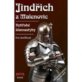 Jindřich z Malenovic: Rytířské šlamastyky