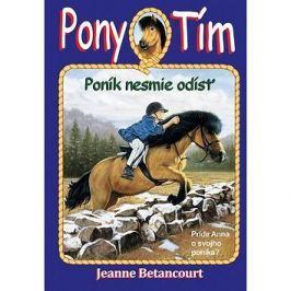 Pony tím Poník nesmie odísť: Príde Anna o svojho poníka?