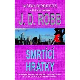 Smrtící hrátky: Nora Roberts píšíci pod jménem J.D. Robb