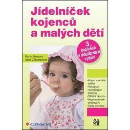 Jídelníček kojenců a malých dětí: 3., doplněné a aktualizované vydání