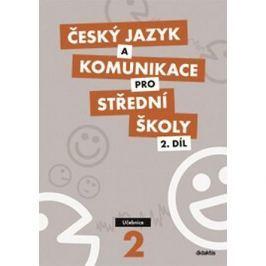 Český jazyk a komunikace pro SŠ 2: Učebnice