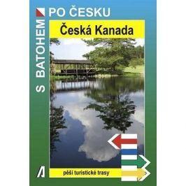 Česká Kanada: Pěší turistické trasy